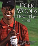 img - for By Tiger Woods How I Play Golf book / textbook / text book