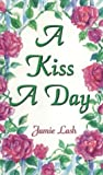 img - for A Kiss a Day: 77 Days in the Love of God from the Song of Songs book / textbook / text book
