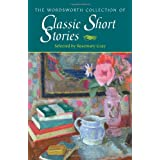 The Wordsworth Collection of Classic Short Stories (Special Editions)by Various