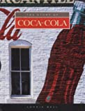 The Story of Coca-Cola (Built for Success) Lonnie Bell