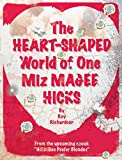img - for The Heart-Shaped World of One Miz Magee Hicks book / textbook / text book