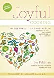 Joyful Cooking in the Pursuit of Good Health:Restore and Heal Through Nutritional Balancing