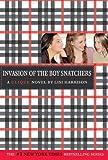 The Clique #4: Invasion of the Boy Snatchers (Clique Series)