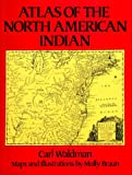 Atlas of the North American Indian (0871968509) by Carl Waldman