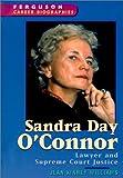 Sandra Day O'Connor (Ferguson Career Biographies)