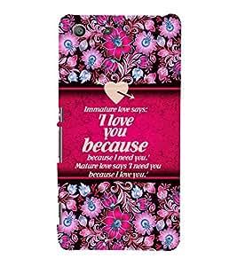 Mature Love Quote 3D Hard Polycarbonate Designer Back Case Cover for Sony Xperia M5 Dual E5633 E5643 E5663 :: Sony Xperia M5 E5603 E5606 E5653
