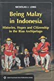 img - for Being Malay in Indonesia (Asian Studies Association of Australia) book / textbook / text book