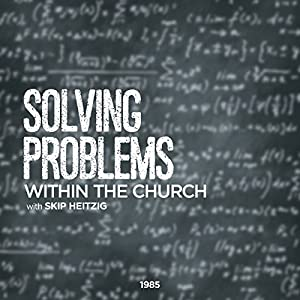 Solving Problems Within the Church Audiobook