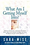 img - for What Am I Getting Myself Into? book / textbook / text book