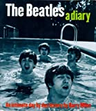 The Beatles: A Diary (0711963150) by Miles, Barry