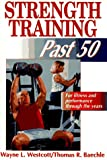 Strength training past 50 : for fitness and performance through the years /