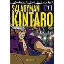Salaryman Kintaro, Part 1