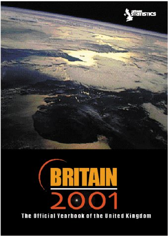 Britain: The Official Yearbook of Great Britain: The Official Yearbook of the United Kingdom (Office for National Statistics)