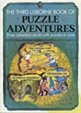 Puzzle Adventures: The Pyramid Plot/the Emerald Conspiracy/the Invisible Spy (Usborne Puzzle Adventures, Book 3) (0746005121) by Justin Somper