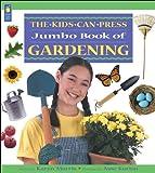 The Jumbo Book of Gardening