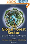The Global Forest Sector: Changes, Pr...