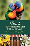 Gregory Vlamis Bach Flower Remedies for Animals