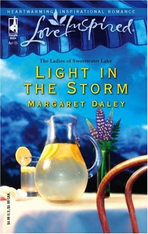 Light in the Storm (The Ladies of Sweetwater Lake, Book 3) (Love Inspired #297), Daley,Margaret
