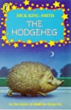THE HODGEHEG (YOUNG PUFFIN BOOKS) (0140325034) by DICK KING-SMITH