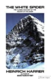 The White Spider: Story of the North Face of the Eiger (Paladin Books) (0586088741) by Harrer, Heinrich