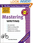 Practice Makes Perfect Mastering Writing