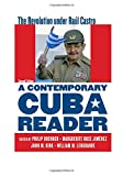 img - for A Contemporary Cuba Reader: The Revolution under Ra l Castro book / textbook / text book