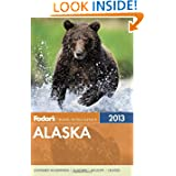 Fodor's Alaska 2013 (Full-color Travel Guide)