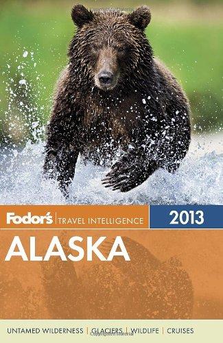 Fodor's Alaska 2013 (Full-color Travel Guide)