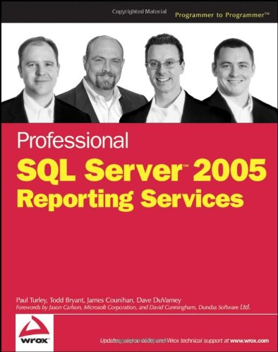 Professional SQL Server 2005 Reporting Services