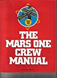 img - for The Mars One Crew Manual book / textbook / text book