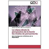 La elipse desde la perspectiva de la teoría los modos de pensamiento: Una investigación en Didáctica de la Matemática...