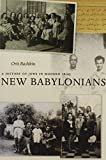 New Babylonians: A History of Jews in Modern Iraq