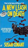 A New Leash on Death (0425146227) by Conant, Susan
