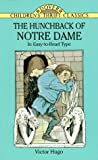 The Hunchback of Notre Dame (Dover Children's Thrift Classics) (0486285642) by Victor Hugo