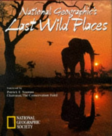 Image for National Geographics Last Wild Places