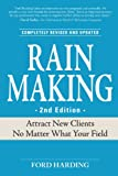 Rainmaking: Attract New Clients No Matter What Your Field