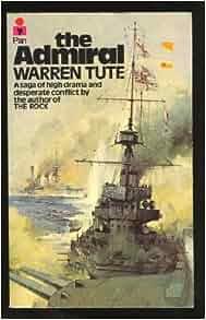 The Admiral: Warren Tute: 9780330247269: Amazon.com: Books
