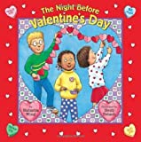 The Night before Valentines Day