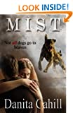 Mist (a supernatural thriller combining crime, mystery and romance)