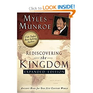 Rediscovering the Kingdom Expanded Edition Myles Munroe