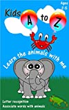 KIDS A TO Z: Learn the Animals With Me