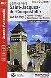 Sentier vers Saint-Jacques-de-Compostelle via le Puy-Figeac-Moissac-Rocamadour-La Romieu