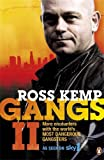 Gangs II: More Encounters with the World's Most Dangerous Gangsters