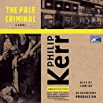 The Pale Criminal: Berlin Noir | Philip Kerr