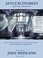 Asylum Stories (The Emerging Light Series)