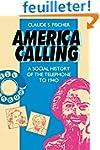America Calling - A Social History of...
