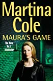 Maura's Game: Written by Martina Cole, 2002 Edition, Publisher: Headline [Hardcover] Martina Cole