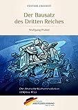 Der Bausatz des Dritten Reiches: Die deutsche Kulturrevolution 1890 bis 1933