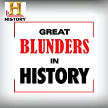 Great Blunders in History: British Assault on Berlin (       UNABRIDGED) by The History Channel Narrated by uncredited