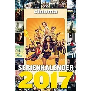 CINEMA Serienkalender 2017: Der große CINEMA Serienplakatkalender 2017